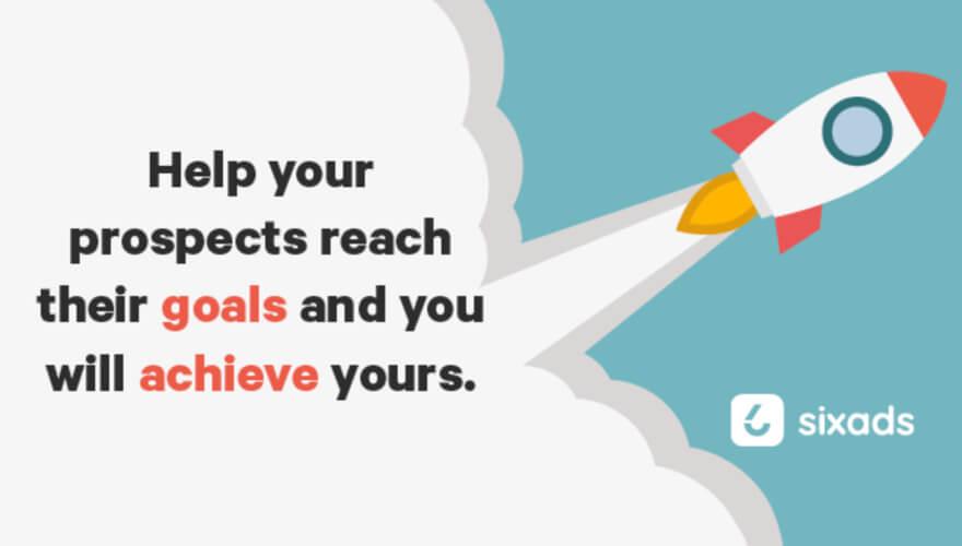 hep your prospects reach their goals