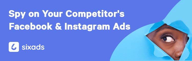 How to Spy on Your Competitor's Facebook & Instagram Ads