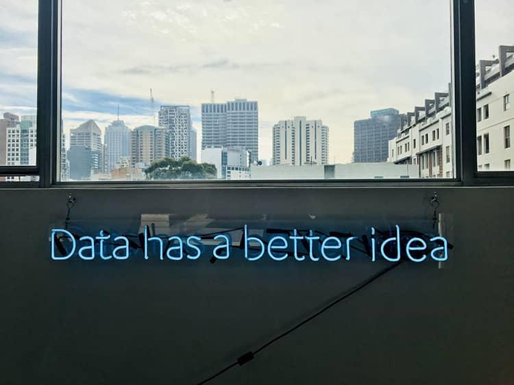 data has better idea neon sign