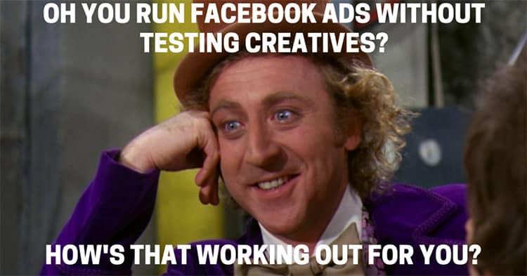 facebook ads meme testing creative